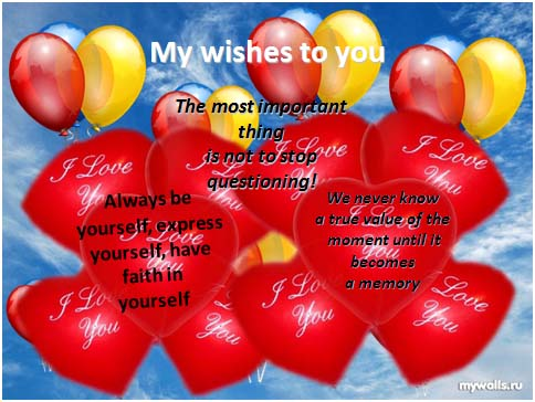 My wishes to you